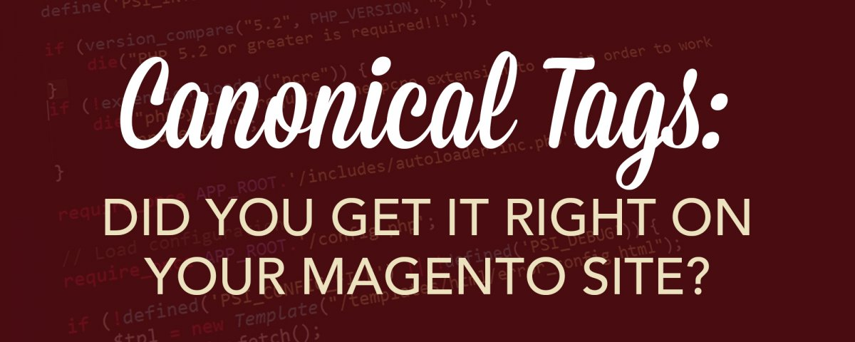 Did You Get It Right on Your Magento Site?