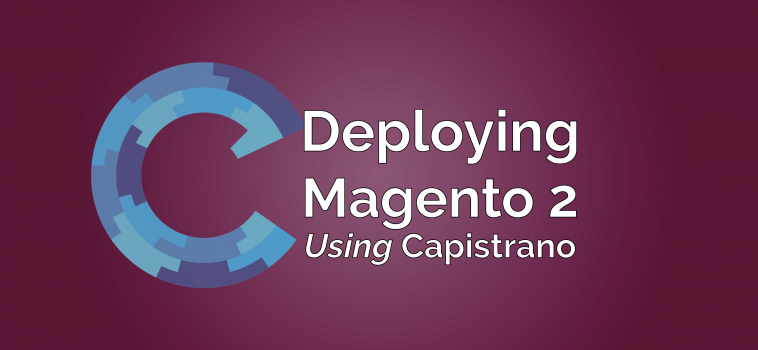 Deploying Magento 2 Using Capistrano