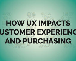 How UX Impacts Customer Experience and Purchases