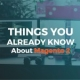 Things You Already Know About Magento 2
